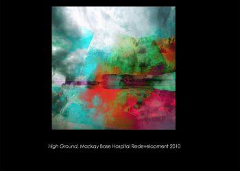High Ground – Mackay Base Hospital Redevelopment 2011
